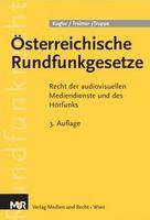 Österreichische Rundfunkgesetze - 3. Auflage (2011)