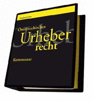 Österreichisches Urheberrecht - Kommentar
